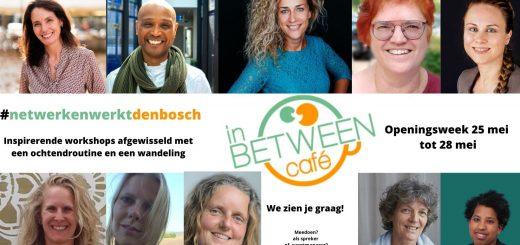 Programma openingsweek In Between Cafe Den Bosch